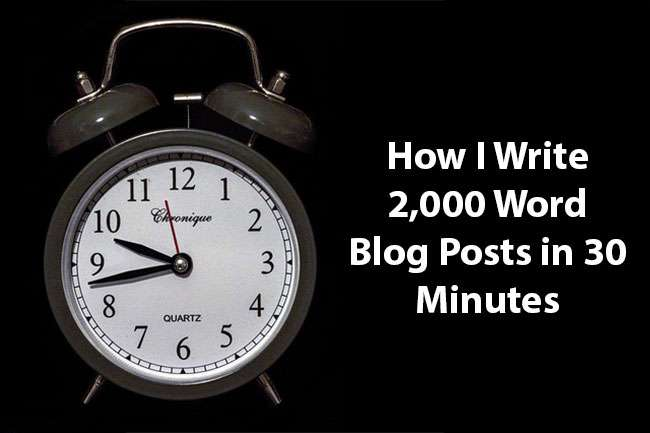 Write-blog-posts-in-30-minutes